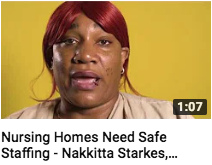 Nursing Homes Need Safe Staffing - Nakkitta Starkes, GNA.png