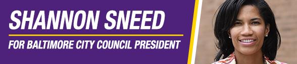 20200323_web-graphic_Balto-City-Council-Pres_Shannon-Sneed.PNG